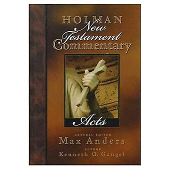 Acts: Holman New Testament Commentary, Vol. 5