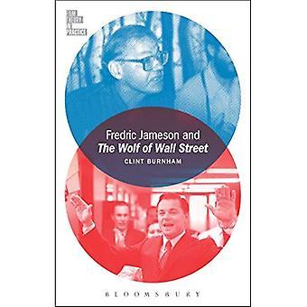Fredric Jameson ja Wall Street (elokuva teoria käytännössä) susi
