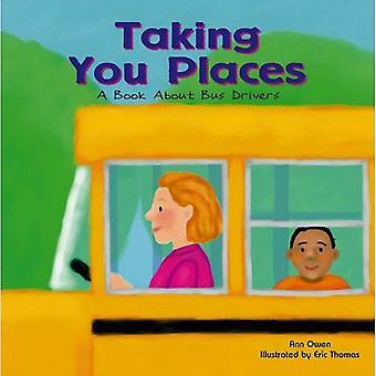 Tager du steder: En bog om buschauffører (Fællesskabets arbejdstagere)