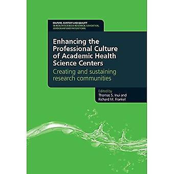 Styrke den faglige kultur af akademiske sundhedscentre videnskab