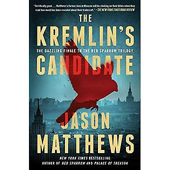 Die Kreml Kandidat (rote Sparrow Trilogie)