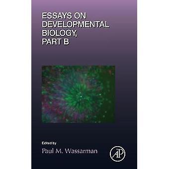 Essays über Entwicklungsbiologie Teil B von Wassarman & Paul