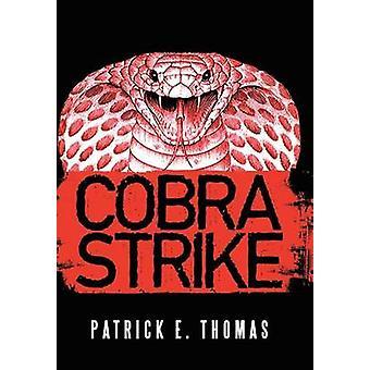 Huelga de la cobra por Thomas y Patrick E.