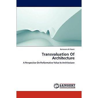 Transvalorizzazione dell'architettura di Noori & Kamaran Ali