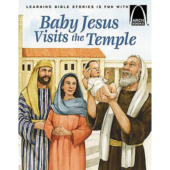 Baby Jesus Visits the Temple by Arch Books - 9780570075752 Book