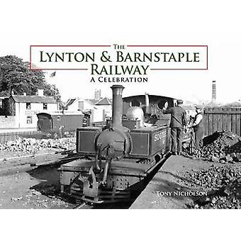 The Lynton and Barnstaple Railway by Tony Nicholson - 9780711038738 B