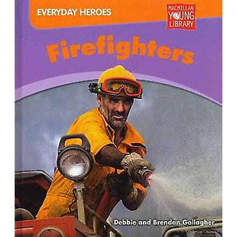 Firefighters by Debbie Gallagher - 9781420293685 Book