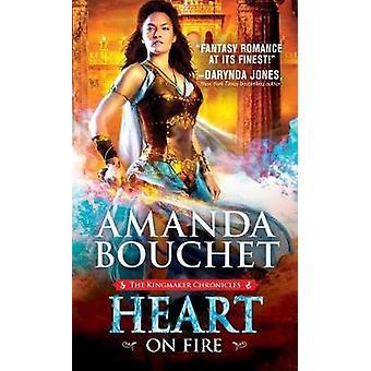 Heart on Fire by Amanda Bouchet - 9781492626077 Book