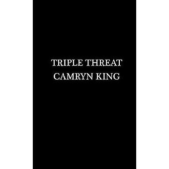 Triple Threat by Triple Threat - 9781496702203 Book