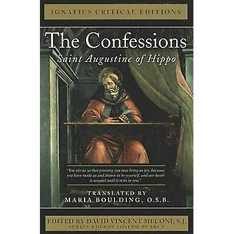 The Confessions -  Saint Augustine of Hippo by David Vincent Meconi -