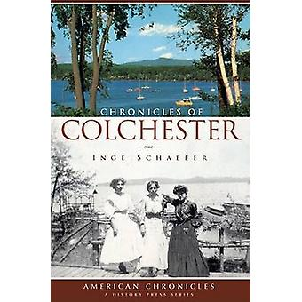 Chronicles of Colchester by Inge Schaefer - 9781596296220 Book