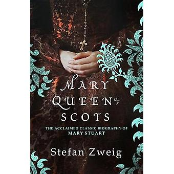 Mary Queen of Scots by Mary Queen of Scots - 9781782275459 Book
