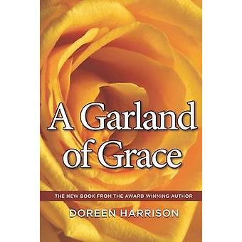 A Garland of Grace by Doreen Harrison - 9781910942369 Book