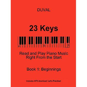 23 Keys Read and Play Piano Music Right From the Start  Book 1 USA Ed. by DUVAL