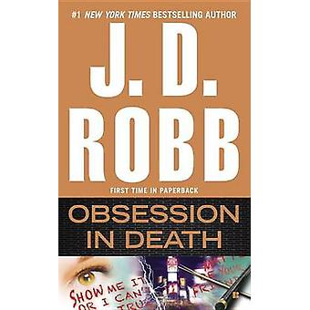 Obsession in Death by J D Robb - 9780425278895 Book