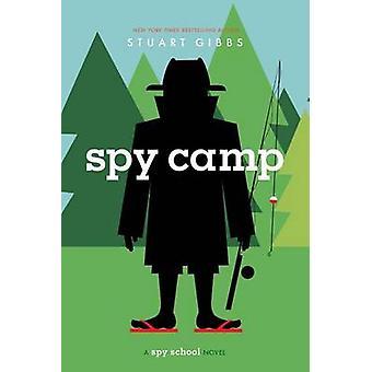 Spy Camp by Stuart Gibbs - 9781442457546 Book