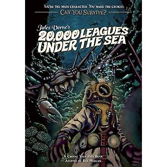 Can You Survive - Jules Verne's 20 -000 Leagues Under the Sea - A Choos