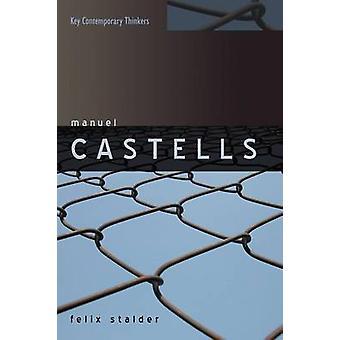 Manuel Castells-tekijä Felix Stalder