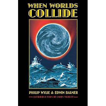 When Worlds Collide by Philip Wylie - Edwin Balmer - John Varley - 97