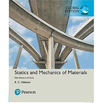 Statics and Mechanics of Materials in SI Units by Russell Hibbeler