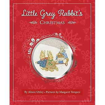 Little Grey Rabbits Christmas by Alison Uttley