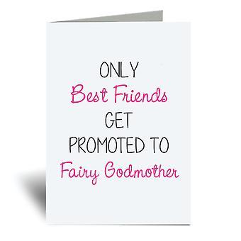 החברים הכי טובים בלבד לקבל קידום פיית הסנדקית A6 כרטיס ברכה