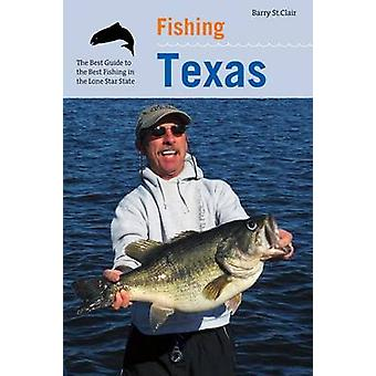Fishing Texas First Edition by Dr. St. Clair & Barry