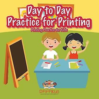 Day to Day Practice for Printing  Printing Practice for Kids by Pfiffikus