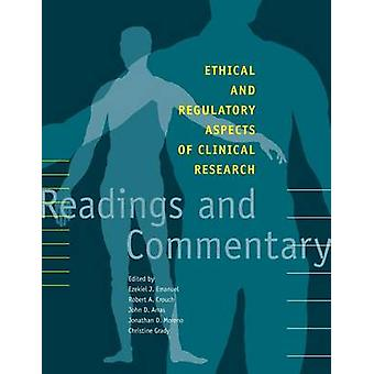 Ethical and Regulatory Aspects of Clinical Research - Readings and Com