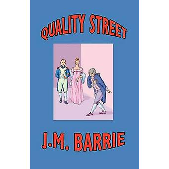 Quality Street by Barrie & J. M.