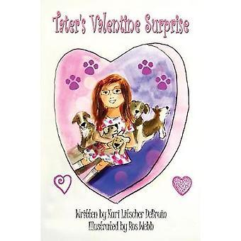 Taters Valentine Surprise by Litscher & Kari