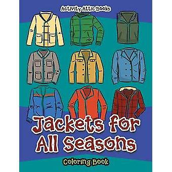 Jackets for All Seasons Coloring Book by Activity Attic Books