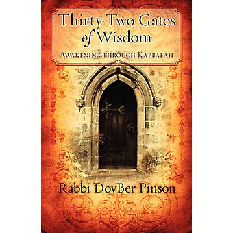 ThirtyTwo Gates of Wisdom Awakening Through Kabbalah by Pinson & DovBer