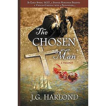 The Chosen Man by Harlond & J G