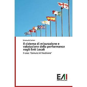 Il Sistema Di Misurazione E Valutazione Della Performance Negli Enti Locali by Sartori Emanuele
