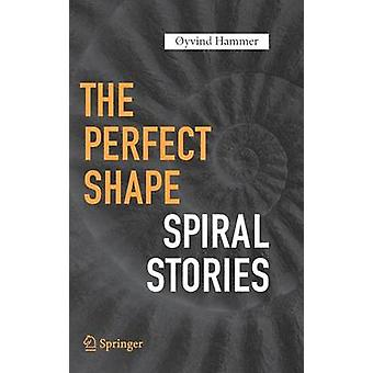 The Perfect Shape  Spiral Stories by Hammer & yvind