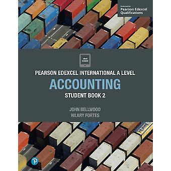 Pearson Edexcel International A Level Accounting Student Boo by John Bellwood