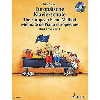 The European Piano Method - Volume 1 - Book/CD - 9783795754358 Book