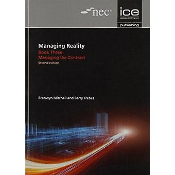 Managing Reality - Book 3 - Managing the Contract (2nd Revised edition