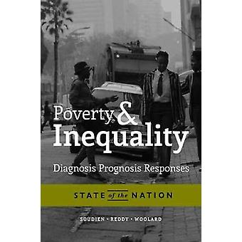 Poverty and Inequality - Diagnosis - Prognosis and Responses by Crain