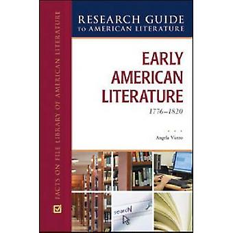 EARLY AMERICAN LITERATURE - 1776-1820 - 9780816078622 Livre