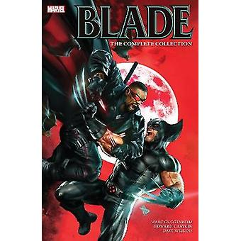 Blade By Marc Guggenheim - The Complete Collection by Marc Guggenheim