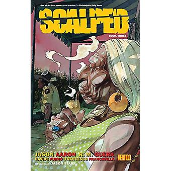 Scalped Book Three by Jason Aaron - 9781401281564 Book