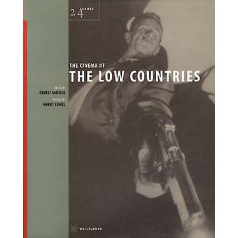 The Cinema of the Low Countries by Ernest Mathijs - 9781904764014 Book