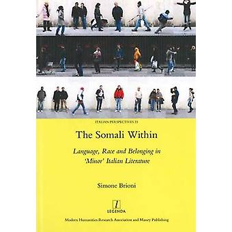 The Somali Within - Language - Identity and Resistance in 'Minor' Ital