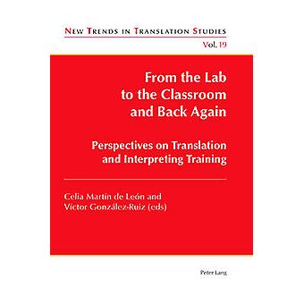 From the Lab to the Classroom and Back Again - Perspectives on Transla