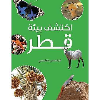 Qatar Nature Explorer by Frances Gillespie - 9789927129476 Book