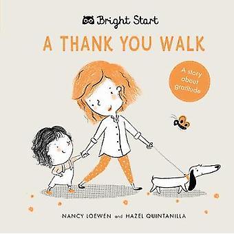 A Thank You Walk - Een verhaal over dankbaarheid door Nancy Loewen - 978178603