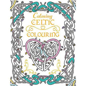 Calming Celtic Colouring by Tony Potter
