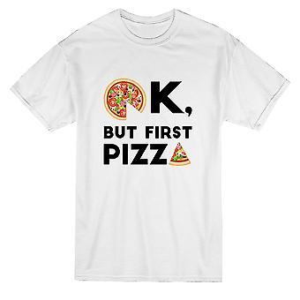 Ok, mutta ensimmäinen Pizza Graphic Men's T-paita
